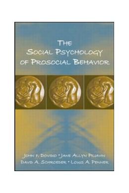 Abbildung von Dovidio / Piliavin / Schroeder | The Social Psychology of Prosocial Behavior | 2006