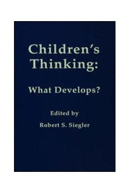 Abbildung von Siegler | Children's Thinking | 1978 | What Develops?