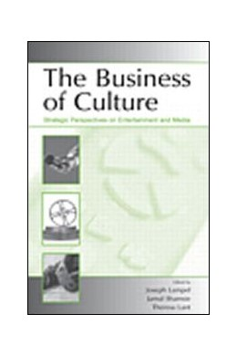 Abbildung von Lampel / Shamsie / Lant | The Business of Culture | 2005 | Strategic Perspectives on Ente...