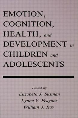 Abbildung von Susman / Feagans / Ray | Emotion, Cognition, Health, and Development in Children and Adolescents | 1992