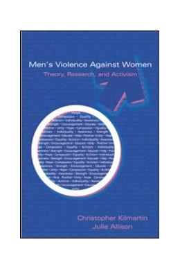 Abbildung von Kilmartin / Allison   Men's Violence Against Women   2007   Theory, Research, and Activism