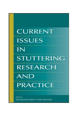 Abbildung von Ratner / Tetnowski | Current Issues in Stuttering Research and Practice | 2006
