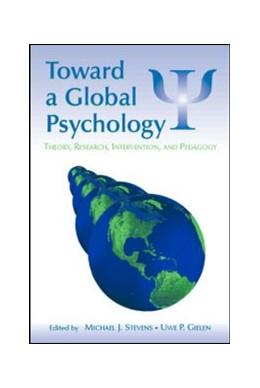 Abbildung von Stevens / Gielen   Toward a Global Psychology   2007   Theory, Research, Intervention...