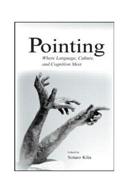 Abbildung von Kita | Pointing | 2003 | Where Language, Culture, and C...