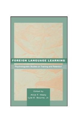 Abbildung von Healy / Bourne, Jr. | Foreign Language Learning | 1998 | Psycholinguistic Studies on Tr...