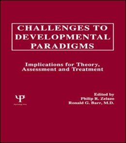 Abbildung von Zelazo / Barr | Challenges To Developmental Paradigms | 1989