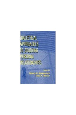 Abbildung von Montgomery / Baxter | Dialectical Approaches to Studying Personal Relationships | 1998