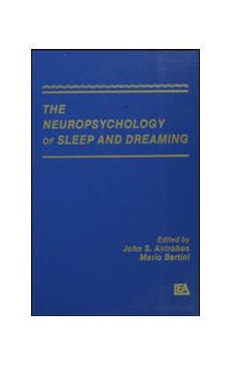 Abbildung von Antrobus / Bertini | The Neuropsychology of Sleep and Dreaming | 1992