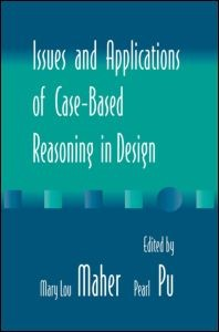 Abbildung von Maher / Pu | Issues and Applications of Case-Based Reasoning to Design | 1997