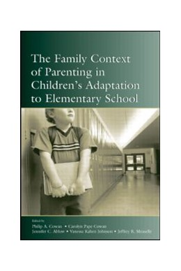Abbildung von Cowan / Ablow / Johnson / Measelle | The Family Context of Parenting in Children's Adaptation to Elementary School | 2005
