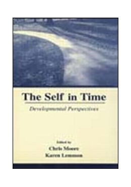 Abbildung von Moore / Lemmon / Skene | The Self in Time | 2001 | Developmental Perspectives
