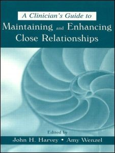 Abbildung von Harvey / Wenzel | A Clinician's Guide to Maintaining and Enhancing Close Relationships | 2001