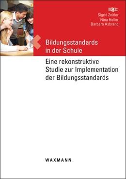 Abbildung von Zeitler / Heller / Asbrand | Bildungsstandards in der Schule | 2012