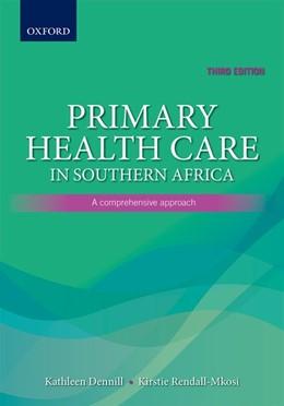 Abbildung von Dennill / Rendall-Mkosi | Primary Health Care in Southern Africa: | 3. Auflage | 2013 | beck-shop.de
