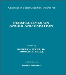 Abbildung von Wyer, Jr. / Srull | Perspectives on Anger and Emotion | 1993 | Advances in Social Cognition, ...