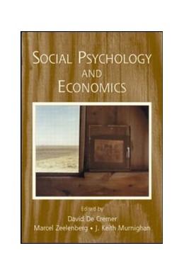 Abbildung von De Cremer / Zeelenberg / Murnighan | Social Psychology and Economics | 2006
