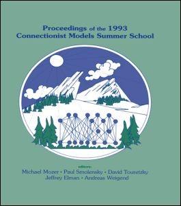 Abbildung von Mozer / Smolensky / Touretzky / Elman / Weigend   Proceedings of the 1993 Connectionist Models Summer School   1993