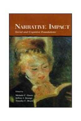 Abbildung von Green / Strange / Brock | Narrative Impact | 2002 | Social and Cognitive Foundatio...