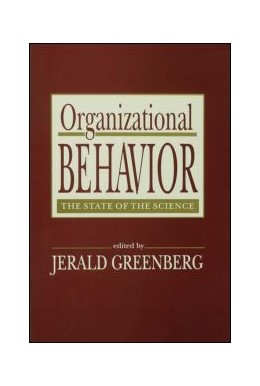 Abbildung von Greenberg   Organizational Behavior   1994   the State of the Science