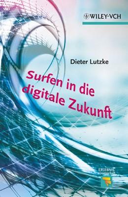 Abbildung von Lutzke | Surfen in die digitale Zukunft | 2012