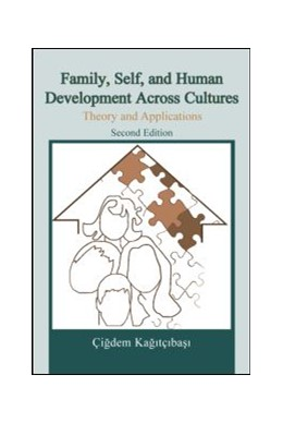 Abbildung von Kagitçibasi | Family, Self, and Human Development Across Cultures | 2007 | Theory and Applications, Secon...