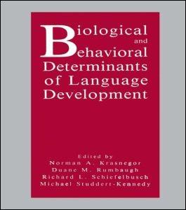Abbildung von Krasnegor / Rumbaugh / Schiefelbusch / Studdert-Kennedy | Biological and Behavioral Determinants of Language Development | 1991