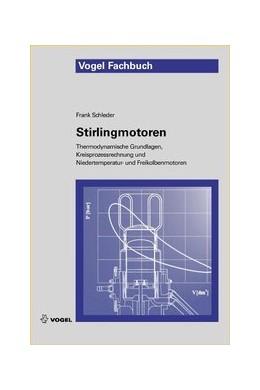 Abbildung von Schleder | Stirlingmotoren | 2011 | Thermodynamische Grundlagen, K...