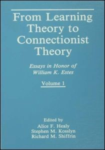 Abbildung von Healy / Kosslyn / Shiffrin   From Learning Theory to Connectionist Theory   1992