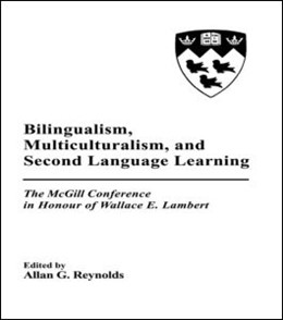 Abbildung von Reynolds | Bilingualism, Multiculturalism, and Second Language Learning | 1991 | The Mcgill Conference in Honou...
