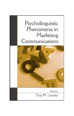 Abbildung von Lowrey | Psycholinguistic Phenomena in Marketing Communications | 2007