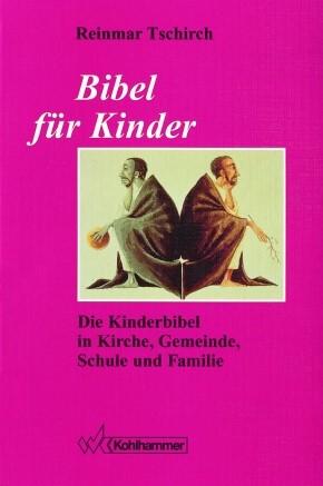 Abbildung von Tschirch   Bibel für Kinder   1995