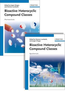 Abbildung von Dinges / Lamberth | Bioactive Heterocyclic Compound Classes | 2012 | Pharmaceuticals and Agrochemic...
