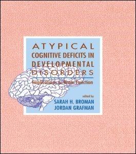 Abbildung von Broman / Grafman | Atypical Cognitive Deficits in Developmental Disorders | 1993
