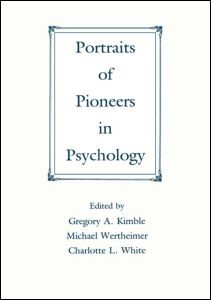 Abbildung von Kimble / Wertheimer / White | Portraits of Pioneers in Psychology | 1991