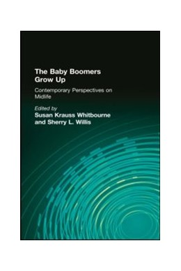 Abbildung von Whitbourne / Willis | The Baby Boomers Grow Up | 2006 | Contemporary Perspectives on M...