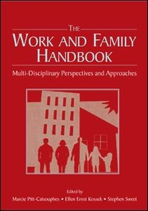 Abbildung von Pitt-Catsouphes / Kossek / Sweet | The Work and Family Handbook | 2006