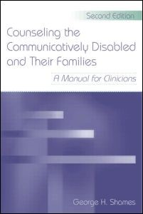Abbildung von Shames | Counseling the Communicatively Disabled and Their Families | 2006