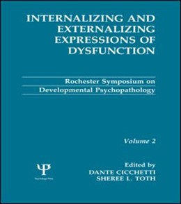Abbildung von Cicchetti / Toth   Internalizing and Externalizing Expressions of Dysfunction   1991   Volume 2