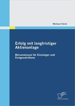 Abbildung von Heinl   Erfolg mit langfristiger Aktienanlage   2012   Börsenwissen für Einsteiger un...