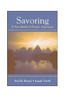 Abbildung von Bryant / Veroff | Savoring | 2006 | A New Model of Positive Experi...