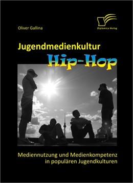 Abbildung von Gallina   Jugendmedienkultur Hip-Hop   2012   Mediennutzung und Medienkompet...