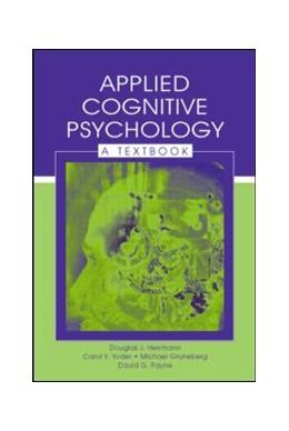 Abbildung von Herrmann / Yoder / Gruneberg | Applied Cognitive Psychology | 2006 | A Textbook