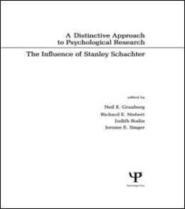 Abbildung von Grunberg / Nisbett / Rodin / Singer | A Distinctive Approach To Psychological Research | 1987 | The Influence of Stanley Schac...