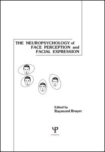Abbildung von Bruyer | The Neuropsychology of Face Perception and Facial Expression | 1986