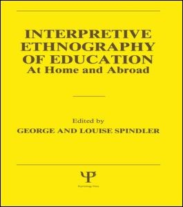 Abbildung von Spindler | Interpretive Ethnography of Education at Home and Abroad | 1987
