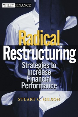 Abbildung von Gilson | Radical Restructuring | 2022 | Strategies to Increase Financi...