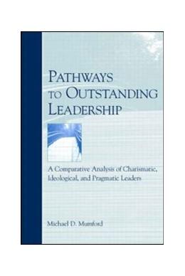 Abbildung von Mumford | Pathways to Outstanding Leadership | 2006 | A Comparative Analysis of Char...