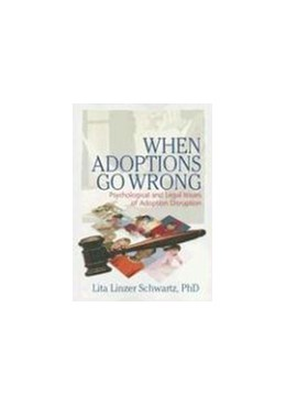 Abbildung von When Adoptions Go Wrong | 2006 | Psychological and Legal Issues...