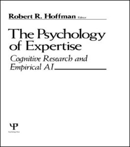 Abbildung von Hoffman | The Psychology of Expertise | 1994 | Cognitive Research and Empiric...
