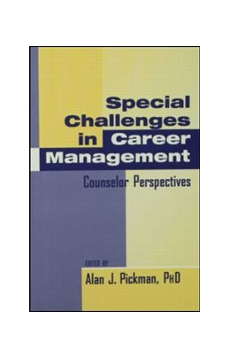 Abbildung von Pickman | Special Challenges in Career Management | 1996 | Counselor Perspectives